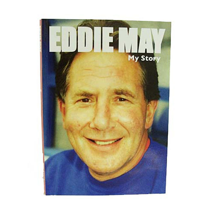EDDIE MAY MY STORY